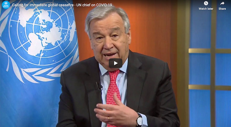 Photo: Screenshot of the UN chief calling for an immediate global ceasefire. Credit: UN WebTV.